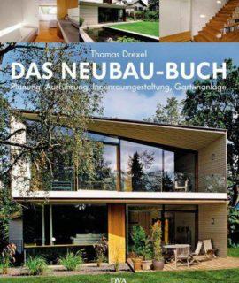 Das-Neubau-Buch-Qualittvoll-und-kostengnstig-bauen-Planung-Ausfhrung-Innenraumgestaltung-Gartenanlage-0