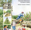 Der-Spielgarten-Naturnahe-Erlebnisrume-fr-Kinder-im-Garten-Bewegen-Verstecken-Entdecken-0