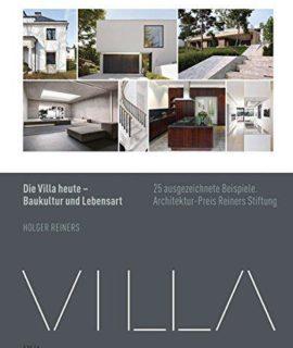 Die-Villa-heute-Baukultur-und-Lebensart-25-ausgezeichnete-Beispiele-Architekturpreis-Reiners-Stiftung-0