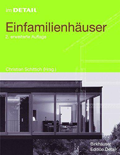 2. Auflage der Birkhäuser Edition Detail zum Thema Einfamilienhäuser