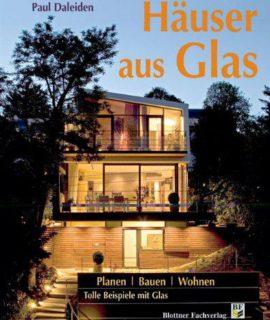Huser-aus-Glas-Planen-Bauen-Wohnen-Tolle-Beispiele-mit-Glas-0
