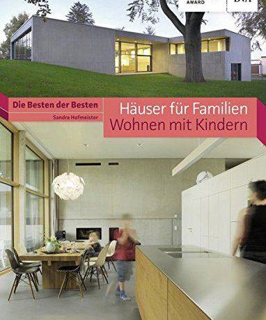 Huser-fr-Familien-Wohnen-mit-Kindern-Die-Besten-der-Besten-Huser-Award-0