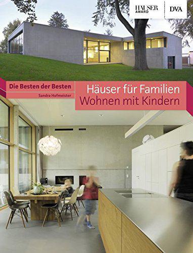 h user f r familien wohnen mit kindern die besten der besten h user award. Black Bedroom Furniture Sets. Home Design Ideas