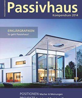Passivhaus-Kompendium-2014-Gewusst-wie-Passivhaus-und-Plusenergiepassivhaus-0