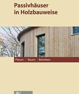 Passivhuser-in-Holzbauweise-Planen-Bauen-Betreiben-0
