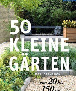 50-kleine-Grten-von-20-bis-150-qm-Das-Ideenbuch-0