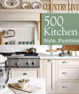 Country-Living-500-Kitchen-Ideas-Style-Function-Charm-0