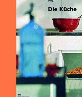 Die-Kche-Lebenswelt-Nutzung-Perspektiven-Edition-Wohnen-0