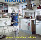 Kchen-planen-einrichten-erleben-Tipps-und-Ideen-Materialien-und-Beispiele-0