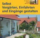 Selbst-Vorgrten-Einfahrten-und-Eingnge-gestalten-Mit-Profi-Sicherheitstipps-Heimwerken-leicht-schnell-0