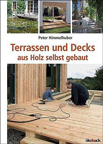 terrassen und decks aus holz selbst gebaut. Black Bedroom Furniture Sets. Home Design Ideas