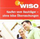 WISO-Kaufen-vom-Bautrger-ohne-bse-berraschungen-0